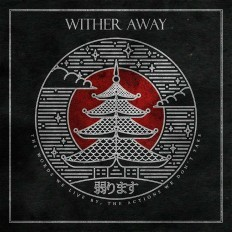 Wither Away Album Image